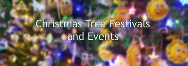 Christmas Tree Festivals and Events 2018